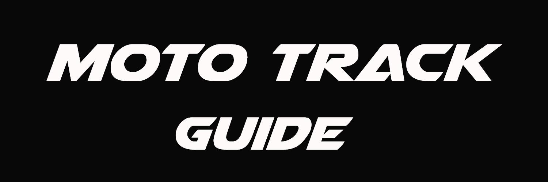 Moto Track Guide